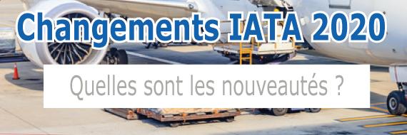 Nouveautés IATA 2020